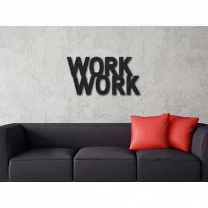 Tableau déco en acier Work Work