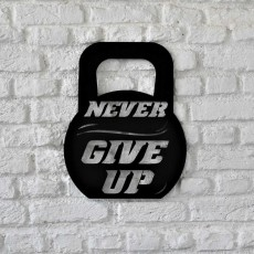 Metal wall art Never give up