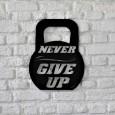 Tableau déco en acier Never give up